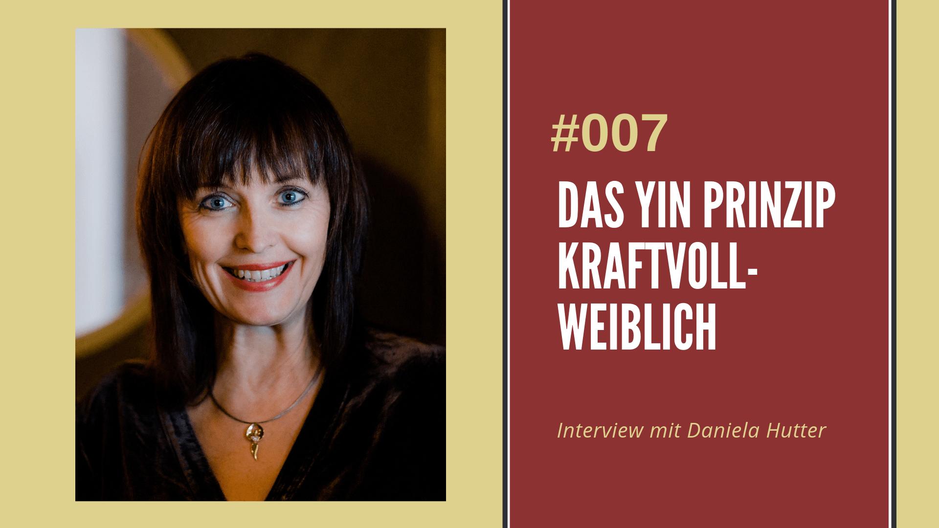 Das Yin-Prinzip Interview Daniela Hutter