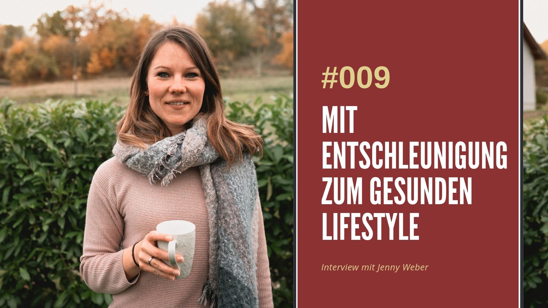 Entschleunigung Podcast Interview Jenny Weber