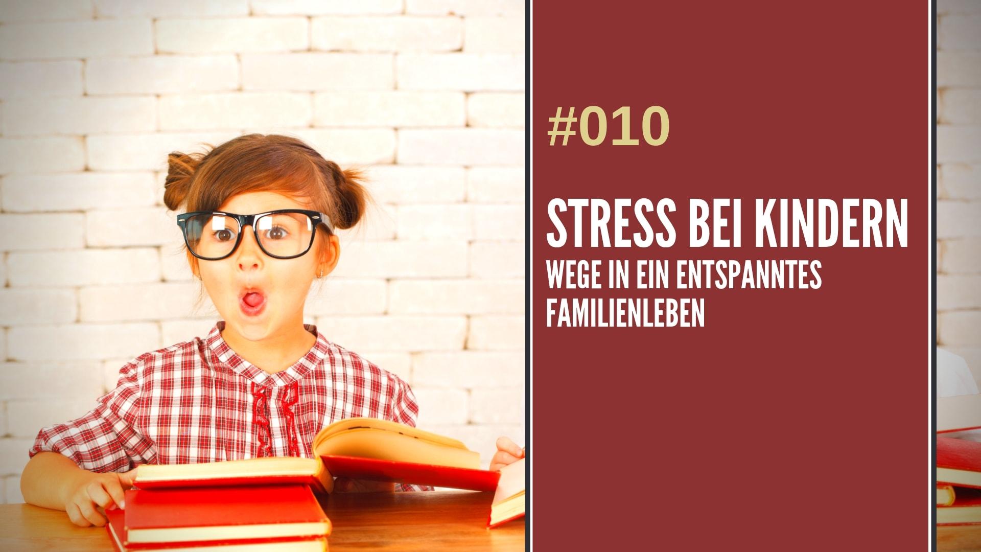 Podcast Stress bei Kindern
