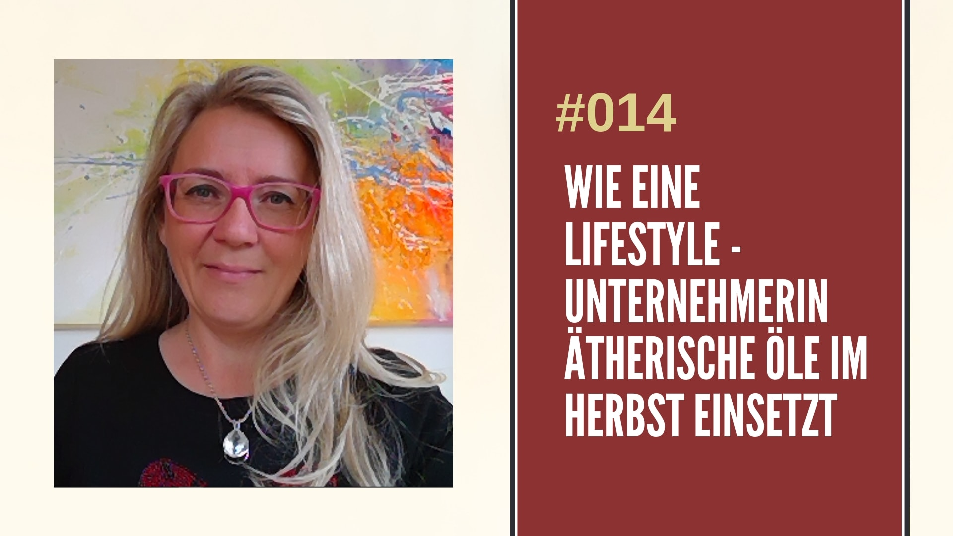 ätherische Öle Herbst Lifestyleunternehmerin Tanja Traupmann