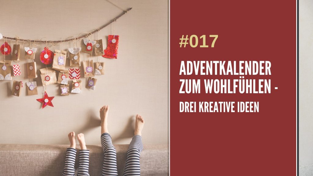 Adventkalender kreative Ideen