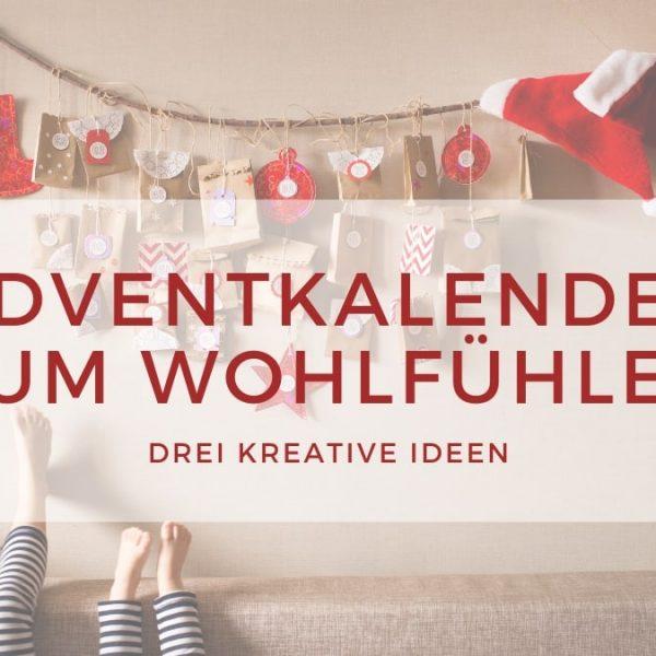 Adventkalender zum Wohlfühlen