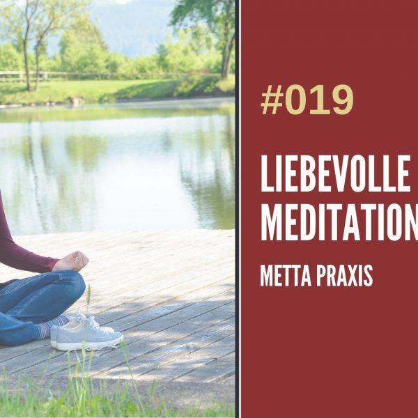 Meditation liebevolle Güte