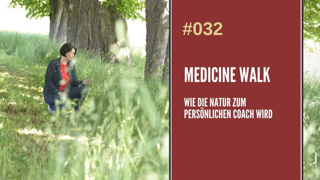 Medicine Walk in der Natur