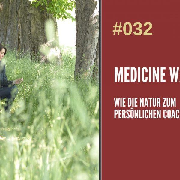 Medicine Walk in der Natur